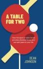 A Table for Two: How the sport of Table Tennis provides physical fitness and can add years to your life Cover Image