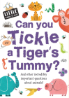 Can You Tickle a Tiger's Tummy? (Little Know-It-All) Cover Image