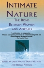 Intimate Nature: The Bond Between Women and Animals Cover Image