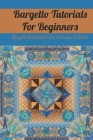 Bargello Tutorials For Beginners: Bargello Needlepoint and Technique To Start: Bargello Needlepoint Basic Guide Cover Image