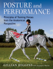 Posture and Performance: Principles of Training Horses from the Anatomical Perspective Cover Image