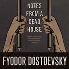 Notes from a Dead House Cover Image