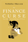 The Finance Curse: How Global Finance Is Making Us All Poorer Cover Image
