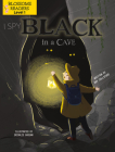I Spy Black in a Cave (Sleeping Bear Press Sports & Hobbies) Cover Image