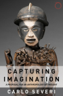 Capturing Imagination: A Proposal for an Anthropology of Thought Cover Image