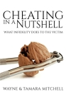 Cheating in a Nutshell: What Infidelity Does to The Victim Cover Image