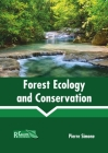 Forest Ecology and Conservation Cover Image