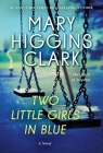 Two Little Girls in Blue: A Novel Cover Image