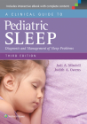 A Clinical Guide to Pediatric Sleep: Diagnosis and Management of Sleep Problems Cover Image