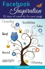 Facebook Inspiration: 30 days of creativity for your page Cover Image