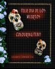 Feliz Dia De Los Muertos Cover Image