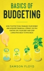 Basics of Budgeting: How to Effectively Manage Your Money and Acquire Financial Literacy, so You Can Stop Living Paycheck to Paycheck, Pay Cover Image