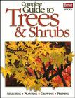 Complete Guide to Trees and Shrubs Cover Image