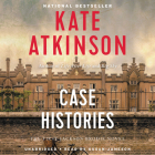 Case Histories: A Novel (Jackson Brodie) Cover Image