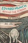 Edvard Munch: Behind the Scream Cover Image