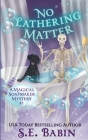 No Lathering Matter Cover Image