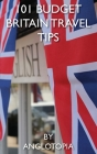 101 Budget Britain Travel Tips - 2nd Edition Cover Image