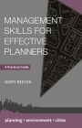 Management Skills for Effective Planners: A Practical Guide (Planning) Cover Image