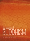 The Essence of Buddhism Cover Image