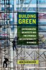 Building Green: Environmental Architects and the Struggle for Sustainability in Mumbai Cover Image