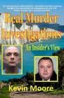 Real Murder Investigations: An Insider's View Cover Image