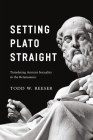 Setting Plato Straight: Translating Ancient Sexuality in the Renaissance Cover Image
