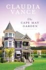 The Cape May Garden (Cape May Book 1) Cover Image