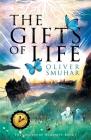 The Gifts Of Life: A Multi-Award Winning Fantasy Adventure Cover Image