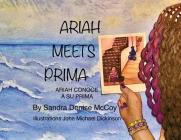 Ariah Meets Prima: Ariah Conoce a Su Prima Cover Image