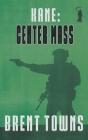 Kane: Center Mass Cover Image