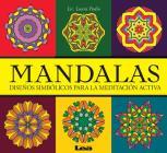 Mandalas - Diseños simbólicos para la meditación activa: Diseños simbólicos para la meditación activa Cover Image