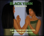 Black Yarn: I am she and she is me Cover Image