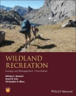 Wildland Recreation: Ecology and Management (Wiley Desktop Editions) Cover Image