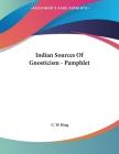 Indian Sources Of Gnosticism - Pamphlet Cover Image