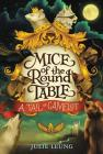Mice of the Round Table #1: A Tail of Camelot Cover Image