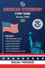 American Citizenship Study Guide - (Version 2008) by Casi Gringos.: English - Portuguese Cover Image