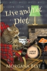 Live and Let Diet Large Print Cover Image