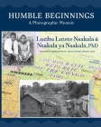 Humble Beginnings: A Photographic Memoir Cover Image