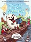 Nursery Rhyme Comics: 50 Timeless Rhymes from 50 Celebrated Cartoonists Cover Image