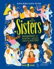 The Book of Sisters: Biographies of Incredible Siblings Through History Cover Image