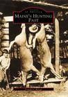 Maine's Hunting Past (Images of America) Cover Image