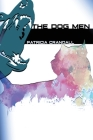 The Dog Men Cover Image