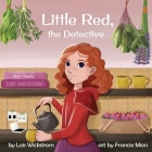Little Red, the Detective Cover Image