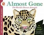 Almost Gone: The World's Rarest Animals (Let's-Read-and-Find-Out Science 2) Cover Image