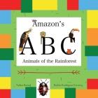 Amazon's ABC: Animals of the Rainforest Cover Image