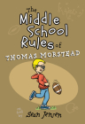 The Middle School Rules of Thomas Morstead Cover Image