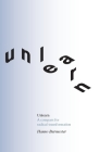 Unlearn: A Compass for Radical Transformation Cover Image