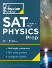 Princeton Review SAT Subject Test Physics Prep, 17th Edition: Practice Tests + Content Review + Strategies & Techniques (College Test Preparation) Cover Image