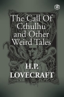 The Call Of Cthulhu and Other Weird Tales Cover Image
