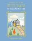 The Little Engine: The Original Tale from 1920 (Children's Classic Collections) Cover Image